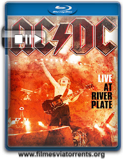 AC/DC: Live at River Plate Torrent - BluRay Rip 1080p Áudio 5.1 (2011)