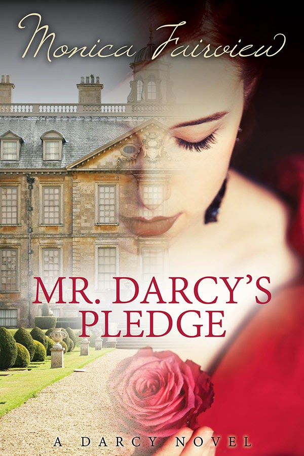 Book Cover of Mr Darcy's Pledge by Monica Fairview