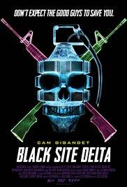 Watch Black Site Delta Online Free 2017 Putlocker