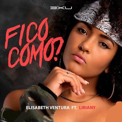 Elisabeth Ventura ft. Liriany - Fico Como Baixar e Ouvir • Download Mp3 • Kizombas, Zouk, Afro House, House Music, Kuduro, Semba, Zouk, Rap, Afro Naija, Dj Mixes, Mixtapes, Albuns