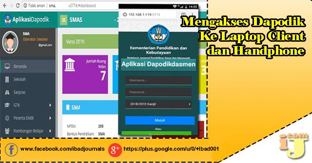 Mengakses Dapodik, PMP Ke Laptop Client dan Handphone