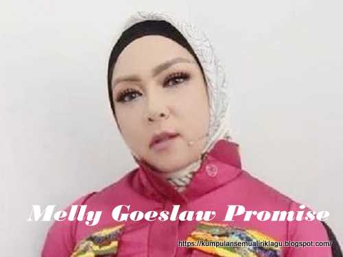 Melly Goeslaw Promise