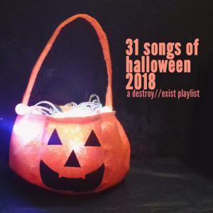 D//E Playlist: 31 Songs Of Halloween 2018