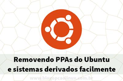 Como remover um repositório PPA do Ubuntu e sistemas derivados