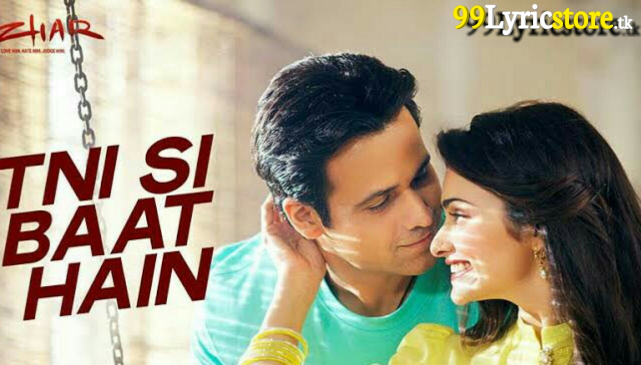 Emraan Hashmi Song Lyrics, Azhar movie Arijit Singh Song Lyrics