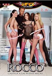 Rocco castiga a las niñas malas xXx (2010)