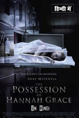 The Possession of Hannah Grace (2018) Hindi 720p 480p HDTS Dual Audio | [DVDScr / HD-CAMRIP] Full Movie . Free Download | Watch Online Stream