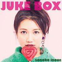 Sonoko Inoue - 井上苑子 - JUKE BOX