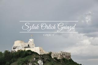 http://dziennik-fotograficzny.blogspot.com/2018/05/szlak-orlich-gniazd-1.html