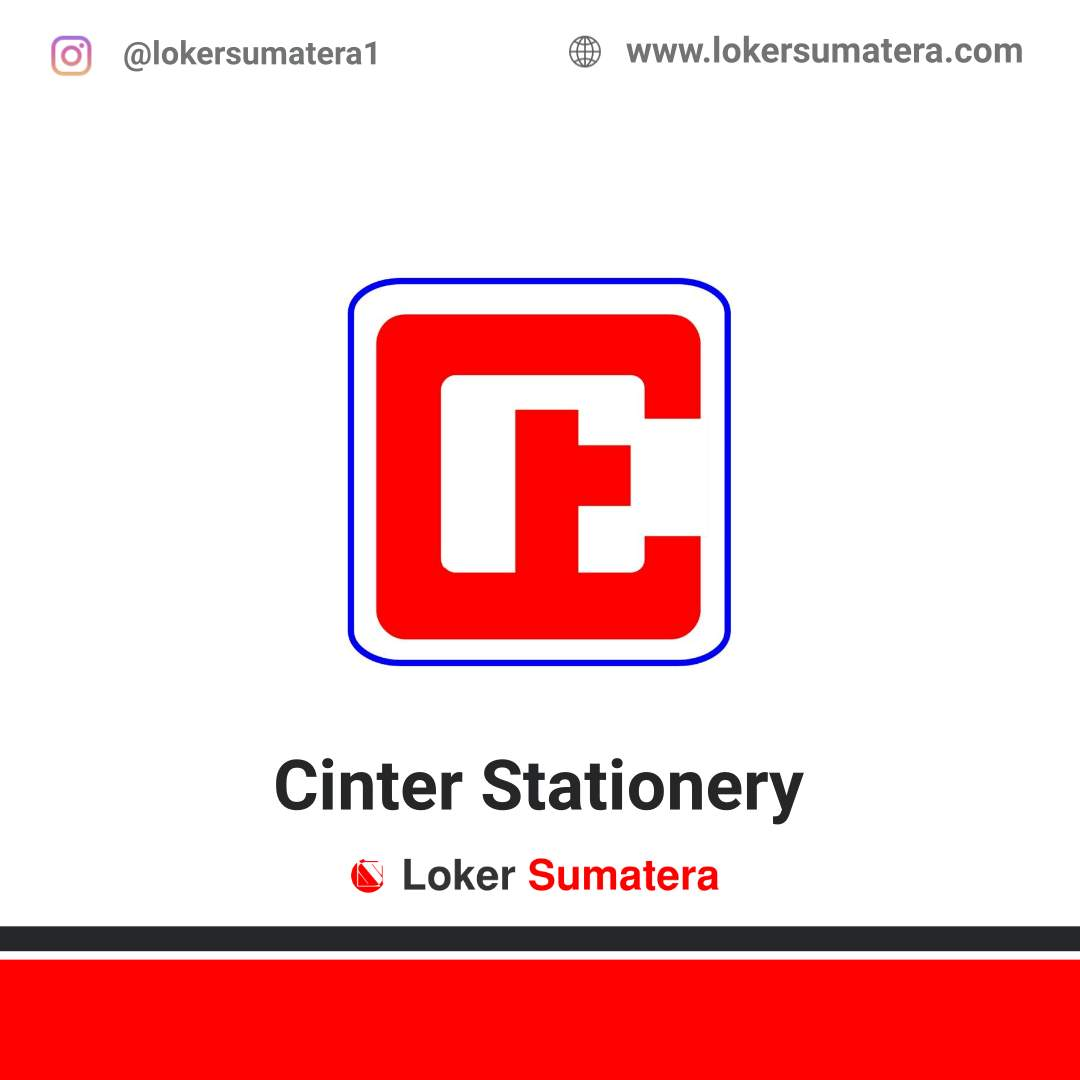 Lowongan Kerja Pekanbaru: Cinter Stationery September 2020