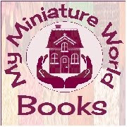 How to Make My Miniature World Downloadable / Kit Form Books
