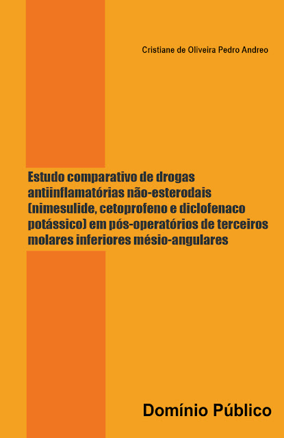 Estudo comparativo de drogas antiinflamatórias não-esterodais - Cristiane de Oliveira Pedro Andreo