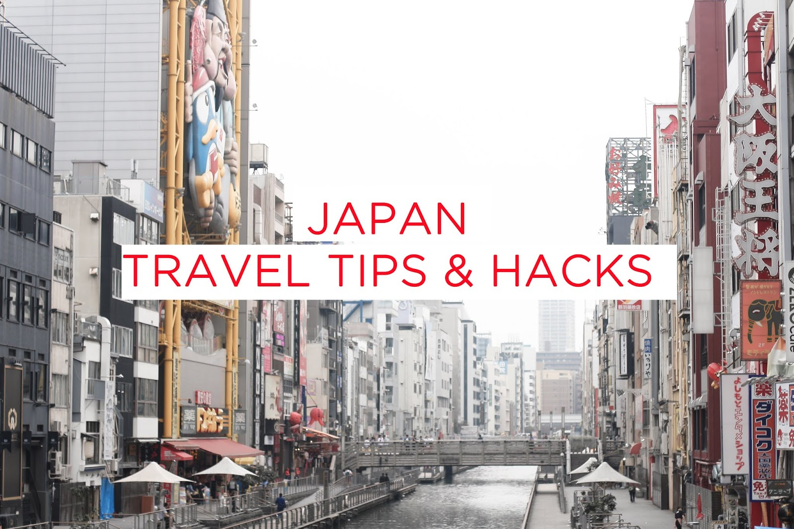 japan travel guide | 13 hacks and tips you need to know - style