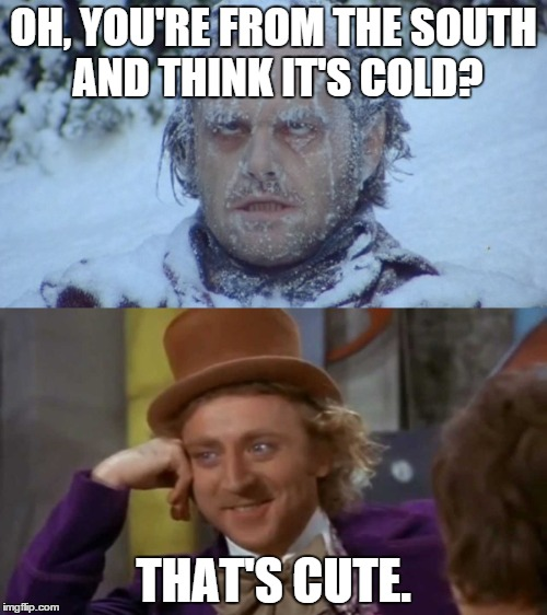 cold%2Bmeme2 cold weather memes (and an unrelated one) this is the meme dump