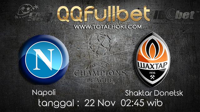 PREDIKSIBOLA - PREDIKSI TARUHAN BOLA NAPOLI VS SHAKTAR DONETSK 22 NOVEMBER 2017 (UEFA CHAMPIONS LEAGUE)