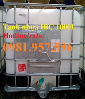 Tank nhựa 1000 lít, thùng nhựa IBC, tank nhựa IBC 1000 lít