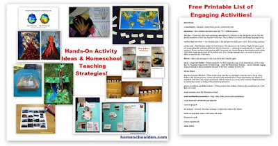 http://homeschoolden.com/hands-on-activity-ideas-homeschool-teaching-strategies/