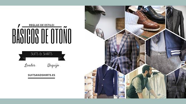 Lander Urquijo, Reglas de estilo, Fall 2016, menswear, moda hombre, estilo, clave, prendas, calzado, caballero, lifestyle, sporty-chic,