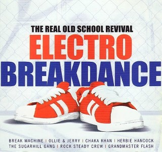 RADIO JPG - 68: Electro Breakdance -The Real Old School Revival