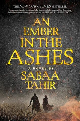 An Ember in the Ashes by Sabaa Tahir gets 3.5/5 stars in my book review of this first in a series fantasy book.  If you like fantasy you will enjoy this series.  Tho I felt it was a bit wordy with a slower pace.  Cliffhanger ending.  Book review, girl power, books for girls, books for boys.  YA, Young Adult, Teen, High School reads.  Alohamora Open a Book http://alohamoraopenabook.blogspot.com/