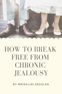 Break Free From Chronic Jealousy