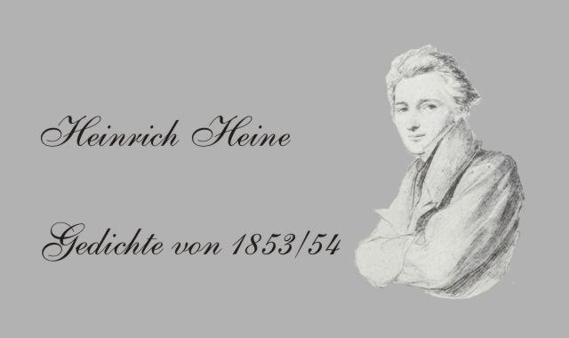 Gedichte Und Zitate Fur Alle H Heine Ausgabe 1853 54 Die