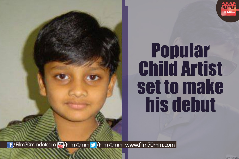 film 70mm popular child artist set to make his debut