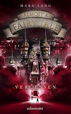 Neuerscheinungen im Februar 2018 #2 - Almost a Fairytale - Vergessen von Mara Lang