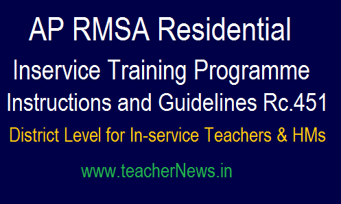 RMSA Residential in Service Teachers Training Programme - Instructions and Guidelines