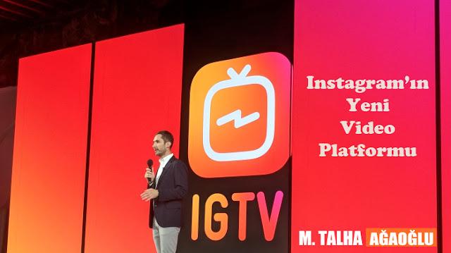 Instagram'ın Yeni Video Platformu: IGTV
