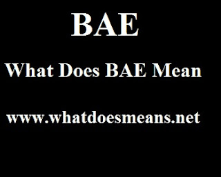 What Does BAE Mean