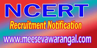 NCERT (National Council of Educational Research and Training) Recruitment Notification