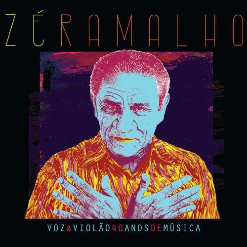 Zé Ramalho Voz e Violão 40 Anos de Música 2016 CD