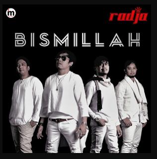 Download Lagu Radja Bismillah Mp3 (4,25MB) Lagu Religi Terbaik, Radja Band, Album Religi, Lagu Religi, Lagu Pop,