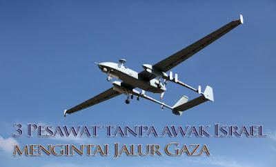 3 Pesawat tanpa awak Israel mengintai Jalur Gaza