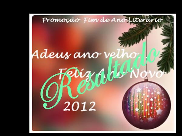 Resultado da Promoção Adeus Ano Velho, Feliz Ano Novo