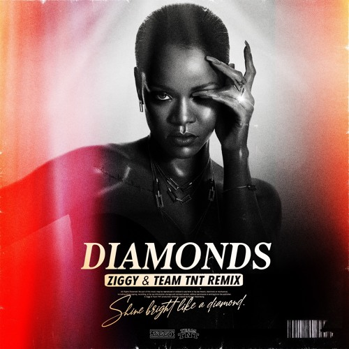 Rihanna - Diamonds (ZIGGY & Team TNT Remix) (2019) #Music #Kizomba #Remix #club