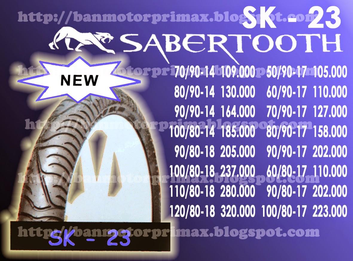 SK - 23 Sabertooth Primax Tyre - Katalog Daftar Harga Ban Primax Luar Dalam Tubeless Cross Trail Scooter Drag Dan Road Race Terbaru