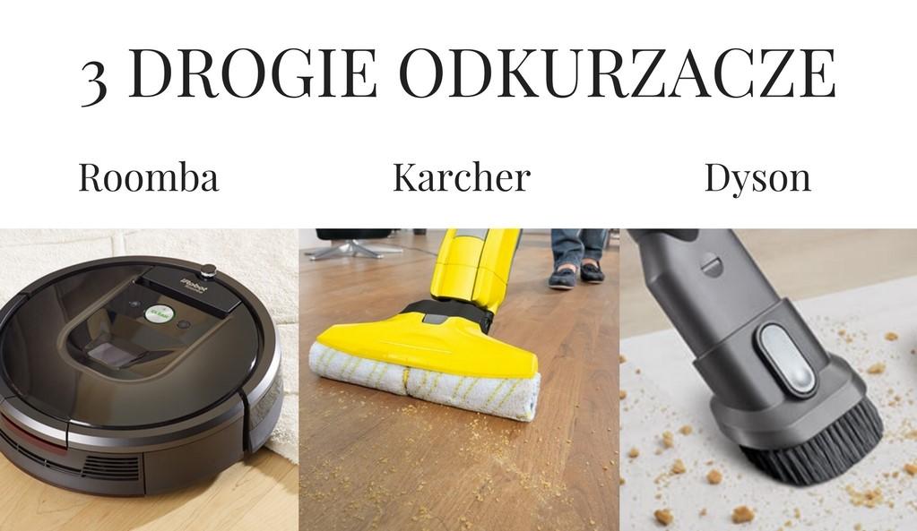 3 drogie odkurzacze: Roomba, Karcher i Dyson V8. Który jest wart zakupu?