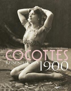 Les Cocottes, Reines du Paris 1900 par Catherine Guigon