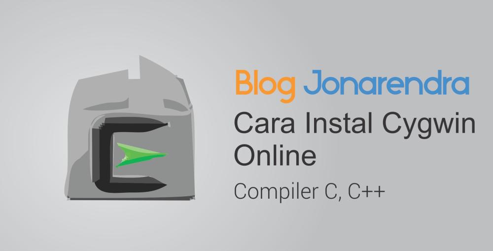 Cara Install Cygwin Compiler Di Laptop Windows