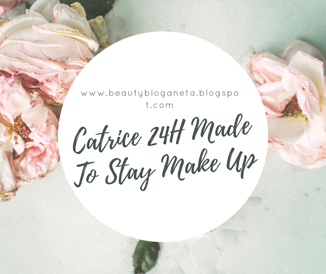 Catrice 24 h Made to Stay / Recenzja
