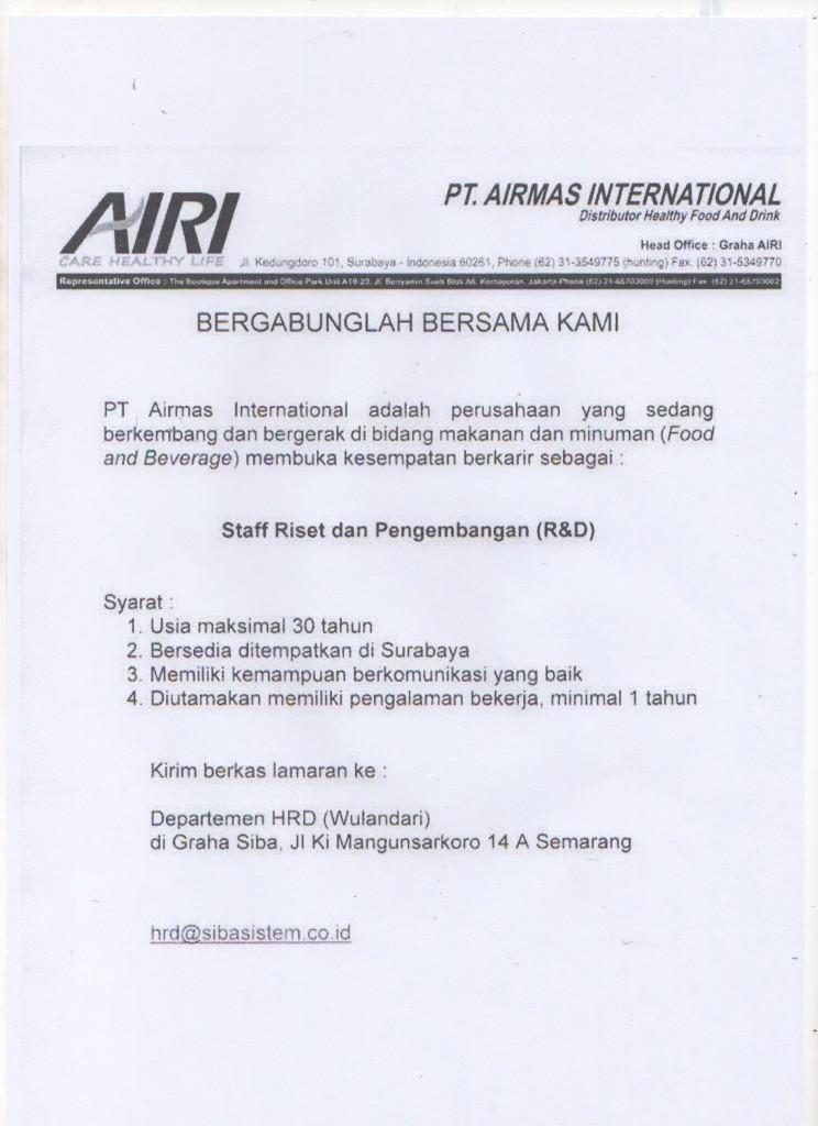 Staff Riset dan Pengembangan (R & D) @ PT AIRMAS INTERNATIONAL