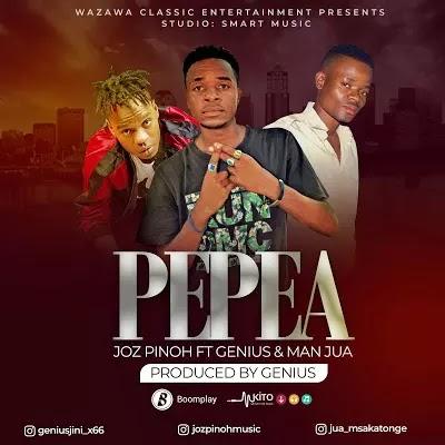 Download Audio   Joz Pinoh ft Man Jua Geniusjini x 66 - Pepea