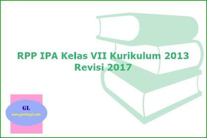 RPP IPA Kelas VII Kurikulum 2013 Revisi 2017