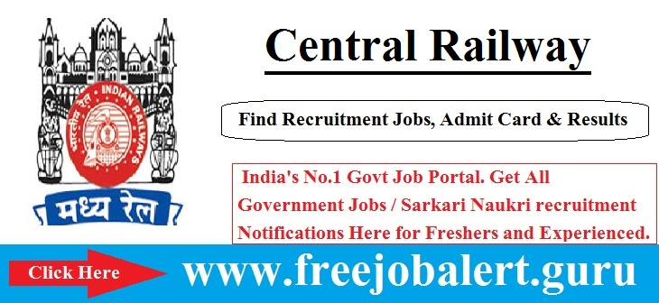 Central Railway Recruitment 2016-17 | Cultural Quota Posts Selection process will be based on Written Test