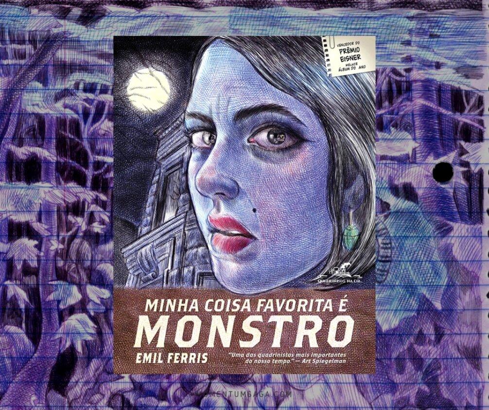 Resenha: Minha coisa favorita é monstro, de Emil Ferris