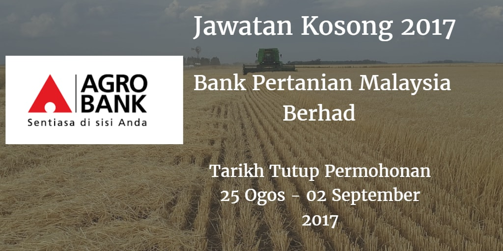 Jawatan Kosong Agrobank 25 Ogos - 02 September 2017