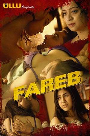Fareb 2019 Hindi WEB Series Complete