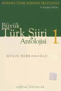 Ataol Behramoğlu - Büyük Türk Şiiri Antolojisi 1
